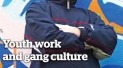 Youth work and gang culture