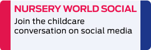 Nursery World Social: Join the childcare conversation on social media