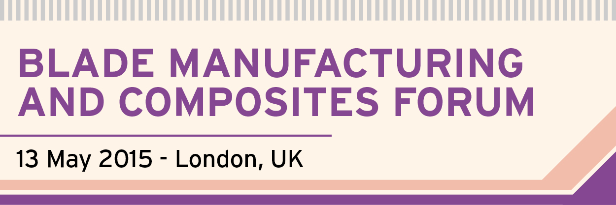 Blade Manufacturing And Composites Forum