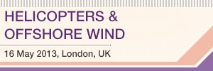 Helicopters &amp; Offshore Wind 16 May 2013