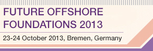 Future Offshore Foundations 23-24 October 2013