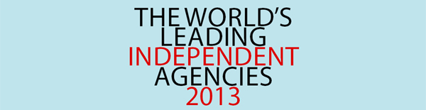 The world's leading independent agencies 2013